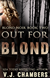 Out for Blond (Blond Noir Book 2)