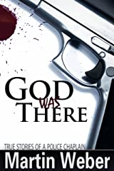 God Was There Paperback
