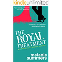 The Royal Treatment (The Crown Jewels Romantic Comedy Series Book 1) (English Edition)