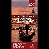 I tesori nascosti di Venezia (eNewton Saggistica)
