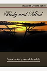 Body And Mind (Bhagawan Uvacha Volume 1 Book 2) Kindle Edition