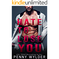 Hate to Lose You (English Edition)