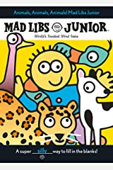 Animals, Animals, Animals! Mad Libs Junior Paperback