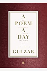 A Poem a Day: 365 Contemporary Poems 34 Languages 279 Poets Kindle Edition