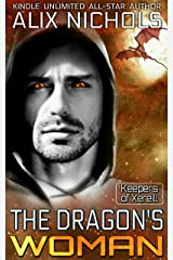 The Dragon's Woman: a sci fi paranormal romance (Keepers of Xereill Book 3)