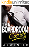 The Boardroom: Cassidy (The Billionaires of Torver Corporation Book 3)