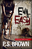 Evil is Easy: A gripping psychological thriller (DS James Ripley crime thriller series Book 2)