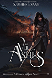 The Veil of Ashes (Princess Vigilante Book 2)