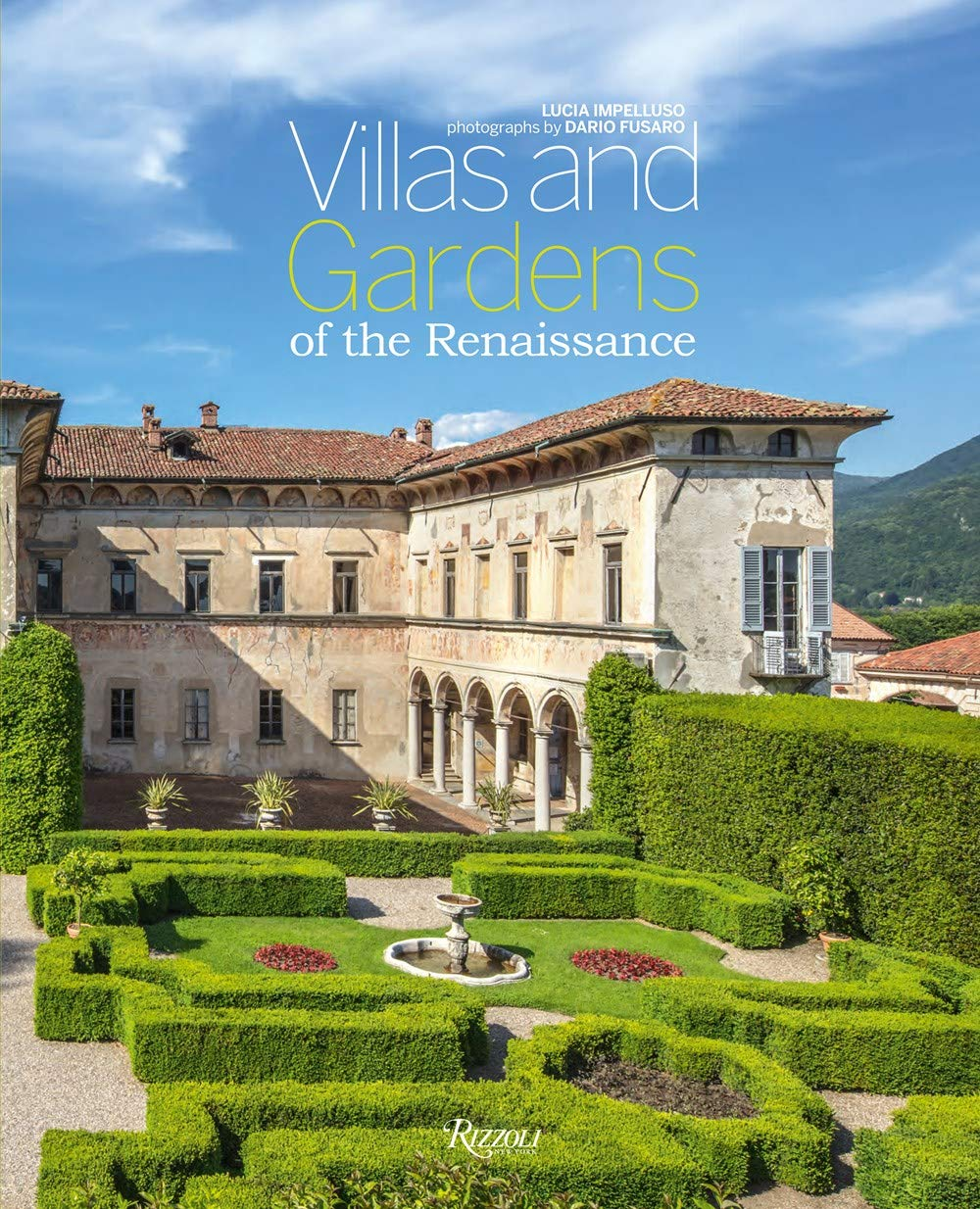 Villas and Gardens of the Renaissance by Rizzoli