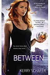 Between (A Book of the Between 1) Kindle Edition