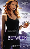 Between (A Book of the Between 1)