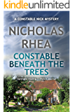 Constable Beneath the Trees (A Constable Nick Mystery Book 14)