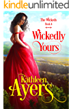 Wickedly Yours (The Wickeds Book 4)