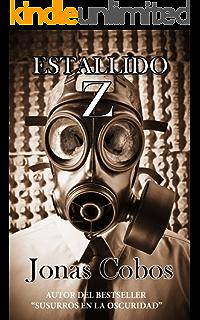 Estallido Z (Mundo Zombie nº 1) (Spanish Edition)