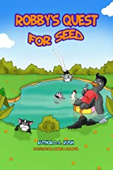 Robby's Quest for Seed Kindle Edition