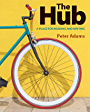 The Hub: A Place for Reading and Writing