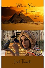 Where Your Treasure Lies (The Saga of the Patriarchs Book 2) Kindle Edition