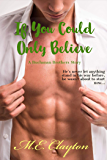 If You Could Only Believe (Buchanan Brothers Series Book 4)