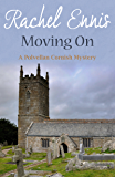 Moving On (A Polvellan Cornish Mystery Book 6)