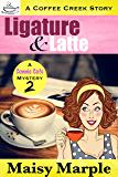 Ligature & Latte: A Clean Small Town Cozy Mystery with Coffee & Romance (Connie Cafe Mystery Series Book 2)