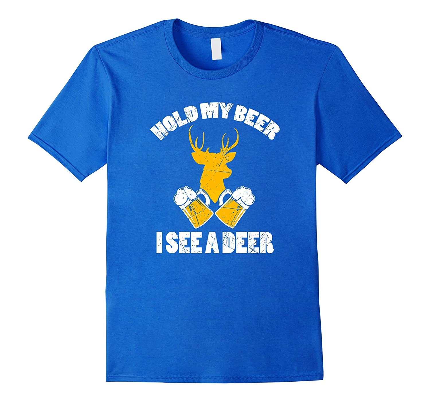 26c714ab Hold My Beer I See a Deer Hunting Beer Drinker Shirt Hunter-TH ...