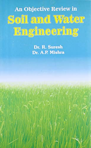 An Objective Review in Soil and Water Engineering