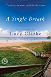 A Single Breath: A Novel