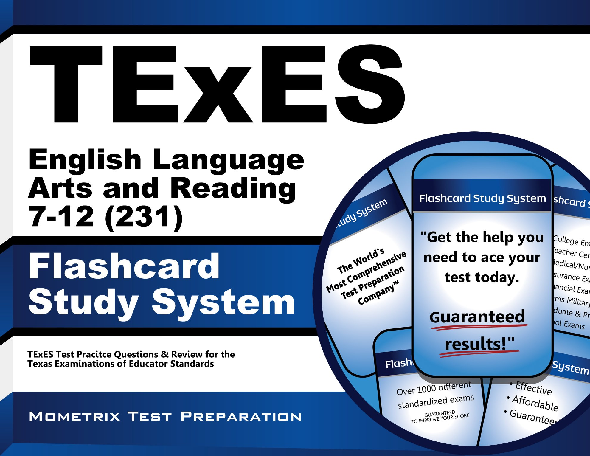 TExES English Language Arts and Reading 7-12 (231) Flashcard Study System: TExES Test Practice Questions & Review for the Texas Examinations of Educator Standards (Cards) by Mometrix Media LLC
