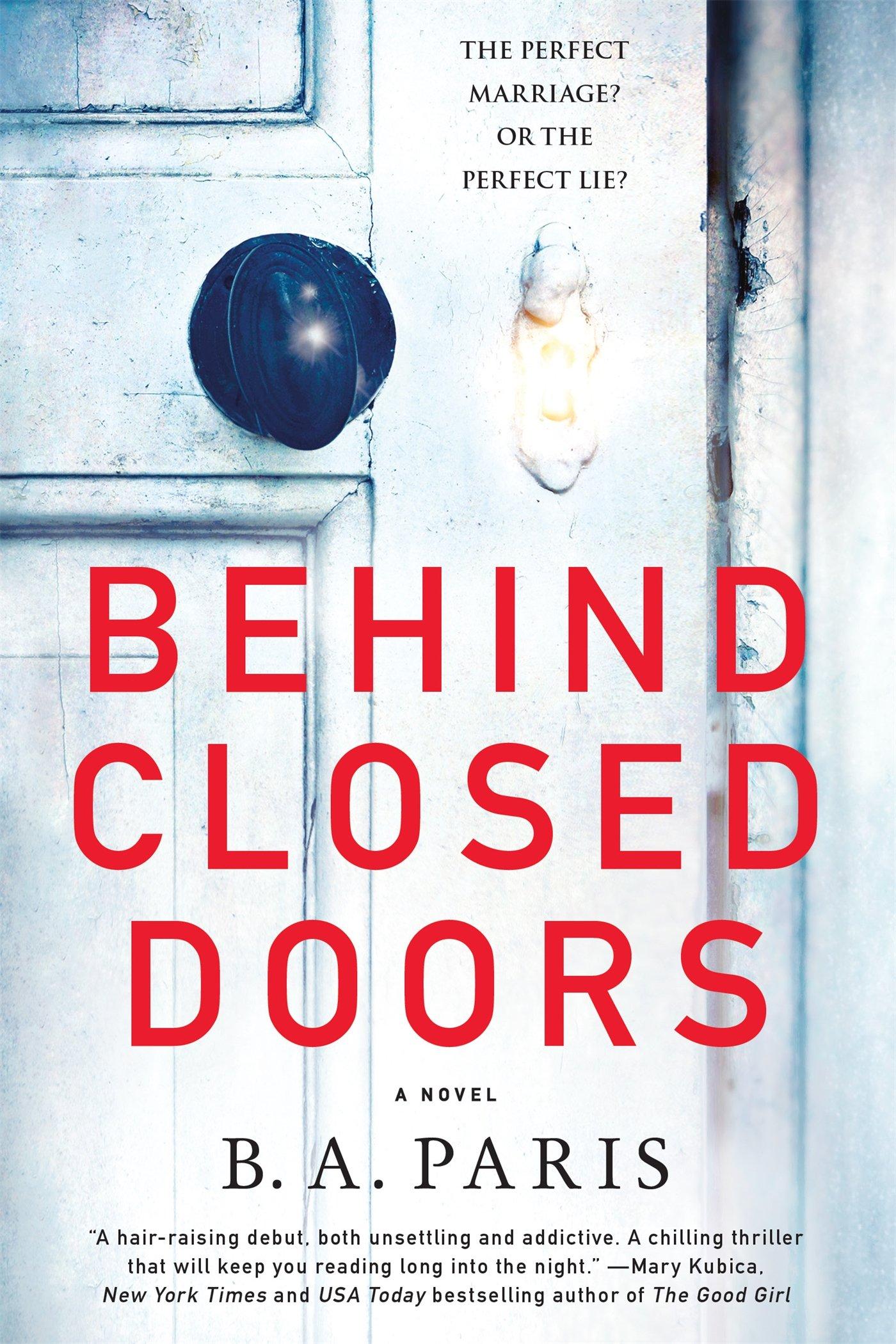 Behind Closed Doors: A Novel by [B. A. Paris]