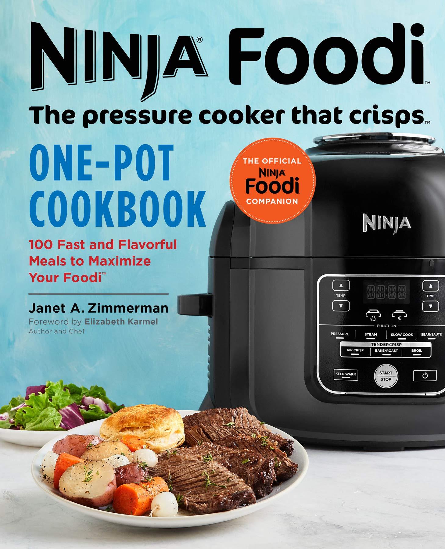 Ninja Foodi: The Pressure Cooker that Crisps: One-Pot ...