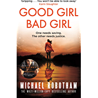 Good Girl, Bad Girl: The year's most heart-stopping psychological thriller (Cyrus Haven)