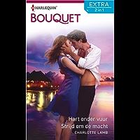 Hart onder vuur ; Strijd om de macht (Bouquet Extra)