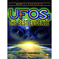 UFOTV Presents: UFOs the Best Evidence: Strange Encounters
