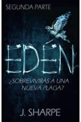 Edén - Segunda parte (Spanish Edition) Kindle Edition