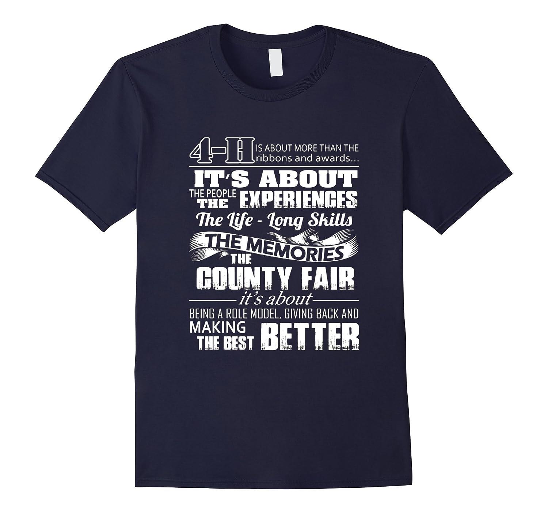 4 H experiences, memories, the best better T - shirt-BN