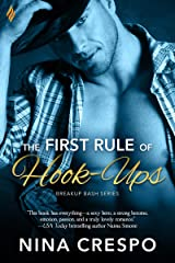 The First Rule of Hook-Ups (Breakup Bash Book 1) Kindle Edition