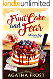 Fruit Cake and Fear (Peridale Cafe Cozy Mystery Book 8)