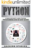 Python: Cyber Security and Pyhton Programming Step-by-Step Guides (English Edition)