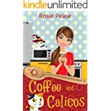 Coffee and Calicos: A Paranormal Cozy Mystery (The Matchmaking Baker Book 1)