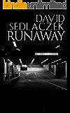 Runaway: Thriller