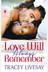 Love Will Always Remember Kindle Edition