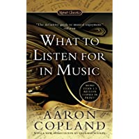 Copland, A: What To Listen For In Music