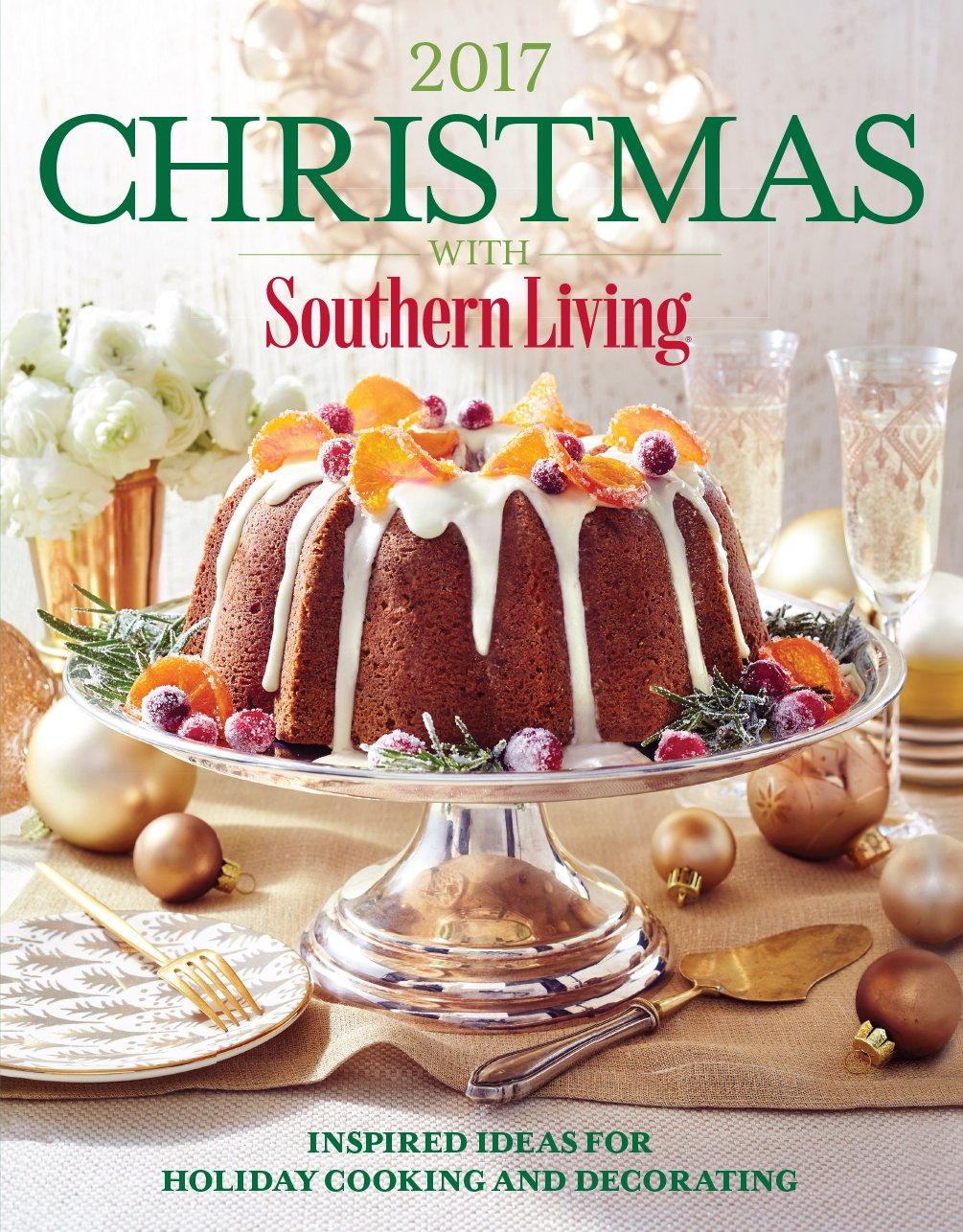 Christmas With Southern Living 2017 Inspired Ideas For Holiday