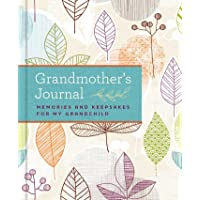 Grandmother's Journal: Memories and Keepsakes for My Grandchild
