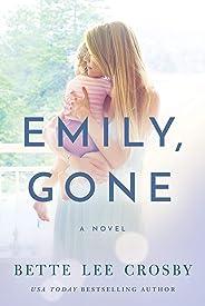Emily, Gone