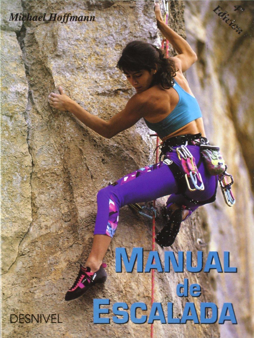Manual de escalada: Amazon.es: Hoffmann, Michael: Libros
