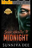 Seven Minutes 'til Midnight