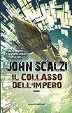 Il collasso dell'impero (Fanucci Editore)