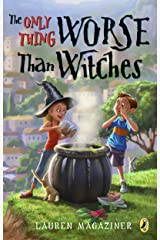 The Only Thing Worse Than Witches Kindle Edition
