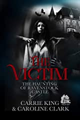 The Victim (The Haunting of Ravenstock Castle Book 7) Kindle Edition